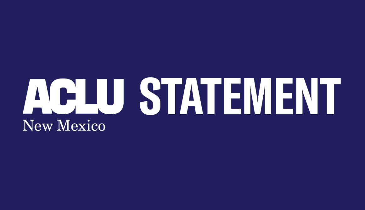 ACLU-NM Statement