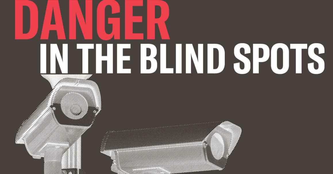 Danger in the Blind Spots