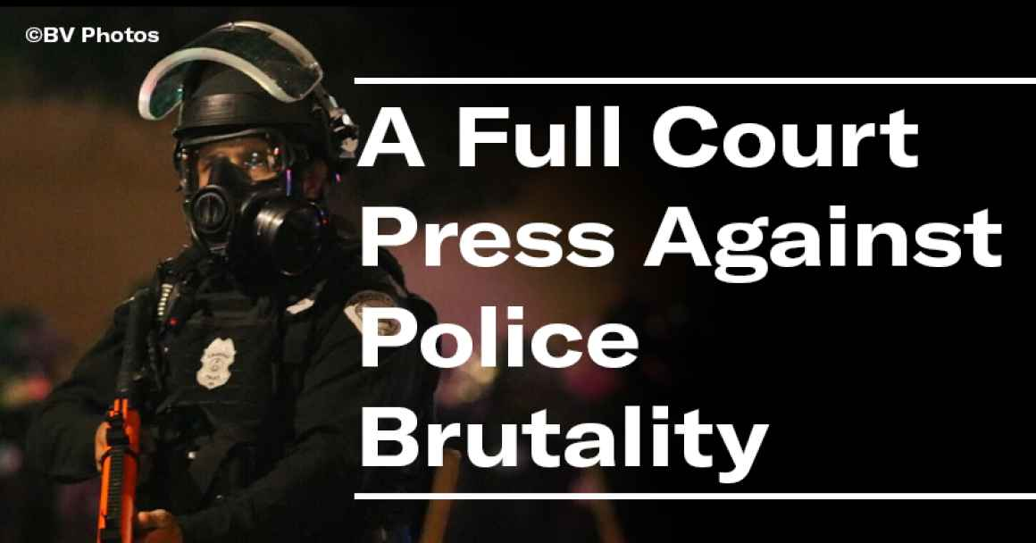 A Full Court Press Against Police Brutality