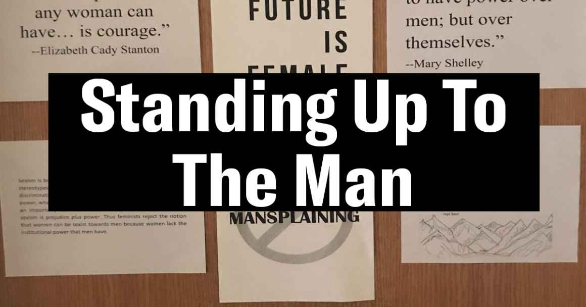Standing up to the man